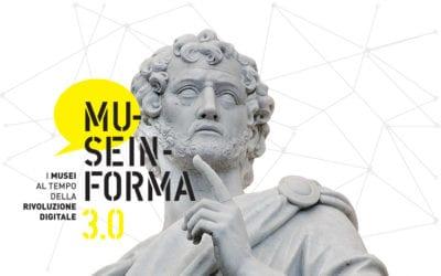 Museinforma 3.0.  I musei al tempo della rivoluzione digitale