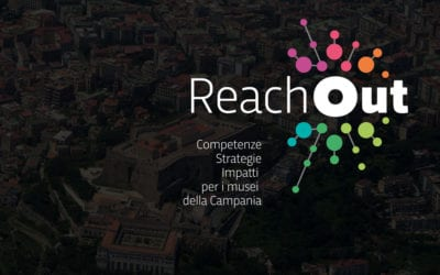Reach Out. Competenze strategie e impatti per i musei campani