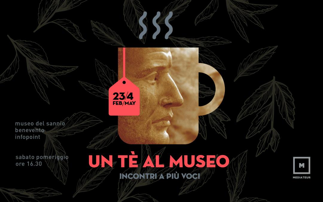 Un tè al Museo – Incontri a più voci