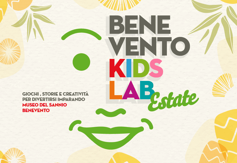 Benevento Kids Lab Estate!